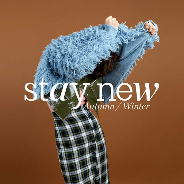Stay New